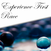 Experience First Race